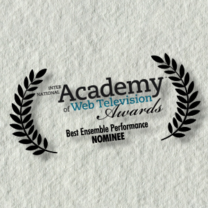 Nominated for Best Ensemble Performance in the IAWTV Awards