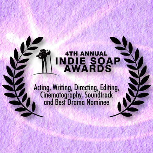 Nominated in the 4th Annual Indie Soap Awards