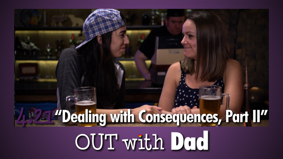 """4.21 """"Dealing with Consequences, Part II"""""""