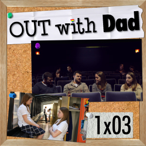 "1.03 ""Movie Night with Dad"""