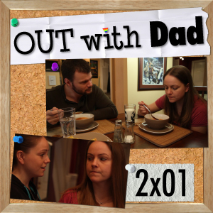 "2.01 ""Out with Dad"""